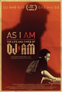 As I Am: Life and Times of DJ AM--Music Documentary movie poster thumbnail link to detail view