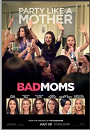 Bad Moms movie poster thumbnail link to detail view