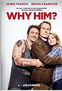 Why Him? movie poster thumbnail link to detail view
