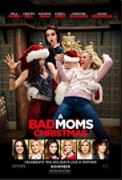 movie poster for A Bad Moms Christmas