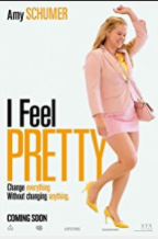 I Feel Pretty movie poster thumbnail link to detail view