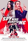 The Spy Who Dumped Me movie poster thumbnail link to detail view